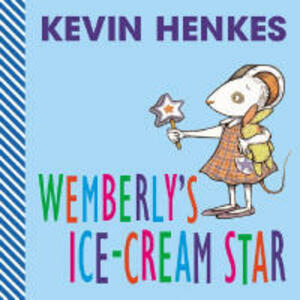 Wemberly's Ice Cream Star - Kevin Henkes - cover