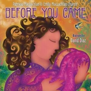 Before You Came - David Diaz,Patricia MacLachlan - cover