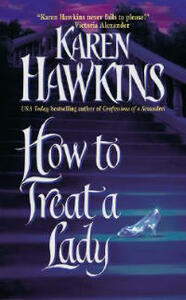 How to Treat a Lady - Karen Hawkins - cover