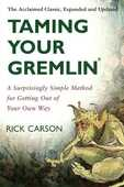 Libro in inglese Taming Your Gremlin: A Surprisingly Simple Method for Getting Out of Your Own Way Rick Carson