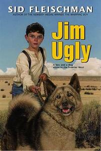 Jim Ugly - Sid Fleischman - cover