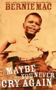 Maybe You Never Cry Again - Bernie Mac - cover