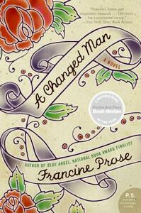 A Changed Man - Francine Prose - cover