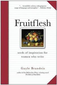 Fruitflesh - Gayle Brandeis - cover