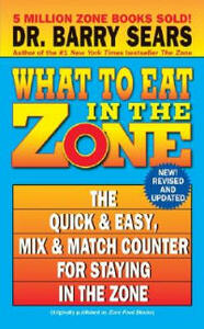 What To Eat in the Zone - Barry Sears - cover