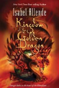 Kingdom of the Golden Dragon - Isabel Allende - cover