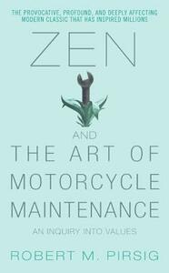 Zen and the Art of Motorcycle Maintenance - Robert M. Pirsig - cover