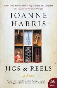 Jigs & Reels: Stories - Joanne Harris - cover