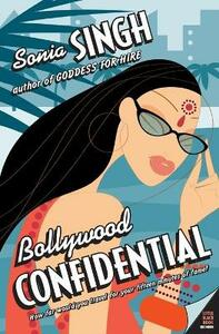 Bollywood Confidential - Sonia Singh - cover