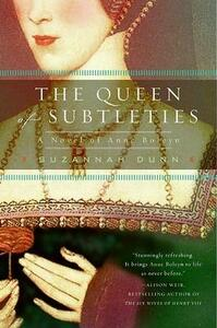 The Queen of Subtleties - Suzannah Dunn - cover