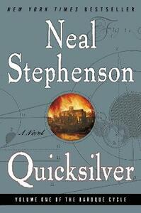 Quicksilver: Baroque Cycle - Neal Stephenson - cover