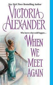 When We Meet Again - Victoria Alexander - cover
