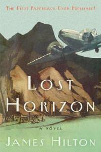 Lost Horizon: A Novel - James Hilton - cover