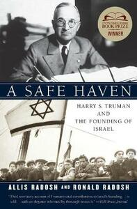 A Safe Haven: Harry S. Truman and the Founding of Israel - Ronald Radosh,Allis Radosh - cover