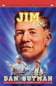 Jim & Me - Dan Gutman - cover
