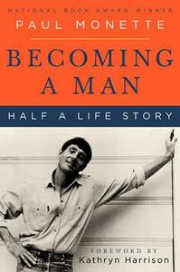 Becoming a Man: Half a Life Story - Paul Monette - cover