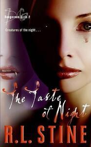 Dangerous Girls: The Taste Of Night - R. L. Stine - cover
