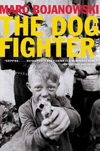 The Dog Fighter - Marc Bojanowski - cover