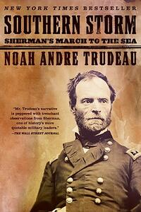Southern Storm: Sherman's March to the Sea - Noah Andre Trudeau - cover