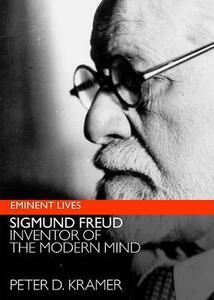 Freud: Inventor of the Modern Mind - Peter D Kramer - cover