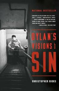 Dylan's Visions of Sin - Christopher Ricks - cover