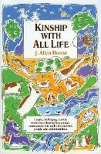 Kinship with All Life - J. Allen Boone - cover