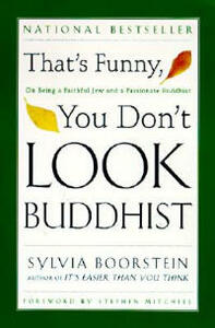 That's Funny, You Dont Look Buddhist - Sylvia Boorstein - cover