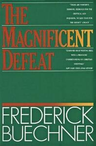 The Magnificent Defeat - Frederick Buechner - cover