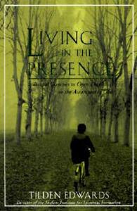 Living in the Presence - Tilden Edwards - cover
