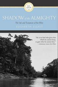 Shadow Of The Almighty - Elizabeth Elliot - cover