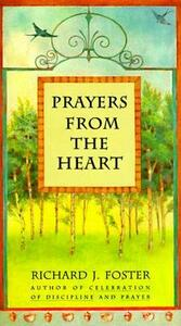 Prayers from the Heart - Richard J Foster - cover