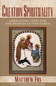 Creation Spirituality - Matthew Fox - cover