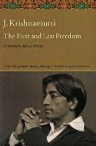 The First and Last Freedom - J. Krishnamurti - cover