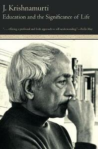 Education and the Significance of Life - J. Krishnamurti - cover