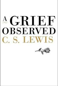 A Grief Observed - C. S. Lewis - cover