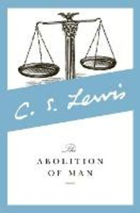 The Abolition of Man: Readings for Meditation and Reflection - C. S. Lewis - cover