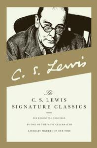 """The C. S. Lewis Signature Classics: """"A Grief Observed"""", """"Miracles"""","""", """"The Problem of Pain"""", """"The Great Divorce"""", """"The Screwtape Letters"""", """"Mere Christianity"""" - C. S. Lewis - cover"""