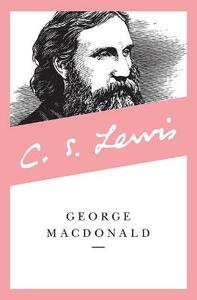 George MacDonald: An Anthology - George MacDonald - cover