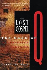 Lost Gospel - Burton L. Mack - cover
