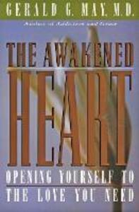 The Awakened Heart - Gerald G. May - cover