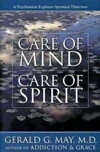 Care of Mind, Care of Spirit - Gerald G. May - cover