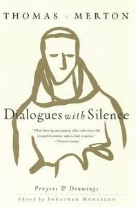 Dialogues with Silence - Thomas Merton - cover