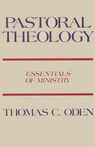 Pastoral Theology - Thomas C. Oden - cover