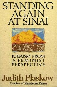 Standing Again at Sinai: Judaism from a Feminist Perspective - Judith Plaskow - cover