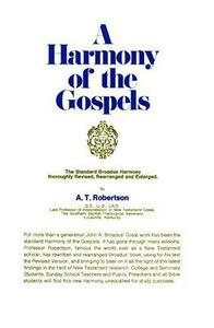 A Harmony of the Gospels RSV - A.T. Robertson - cover