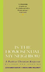 Is the Homosexual My Neighbour? - Letha Scanzoni - cover