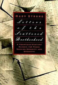 Letters of the Scattered Brotherhood - Mary Strong,Mary Strong - cover