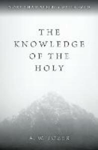The Knowledge of the Holy - A. W. Tozer - cover