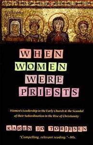 When Women Were Priests - Karen Jo Torjesen - cover