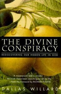The Divine Conspiracy - Dallas Willard - cover